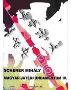 Magyar játékfundamentum IV. - Schéner Mihály