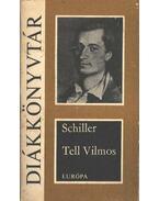 Tell Vilmos - Schiller, Friedrich