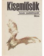 Kisemlősök - Schmidt Egon