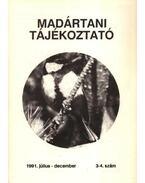 Madártani tájékoztató 1991. július-december 3-4. szám - Schmidt Egon
