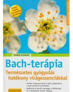 Bach-terápia - Schmidt, Sigrid