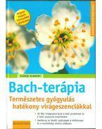 Bach-virágterápia - Schmidt, Sigrid