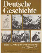 Deutsche Geschichte Band 4. - Schmidt, Walter, Becker, Gerhard, Bleiber, Helmut, Block, Helmut, Müller, Harald, Schmidt, Siegfried, Scheel, Heinrich, Weber, Rolf