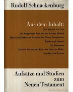 Aufsatze und Studien zum Neuen Testament (Cikkek és tanulmányok az Új Testamentumról) - Schnackenburg,Rudolf