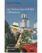 Rodriguez Faszanatas, egy házasságszédelgő vallomásai - Schneider, Helge