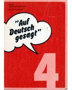 Így mondják németül 4. / Auf Deutsch gesagt 4 - Schneider,Rudolf