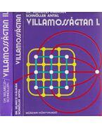 Villamosságtan I-II. kötet - Schnöller Antal, Selmeczi Kálmán dr.
