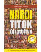Norbi titok újratöltve - Schobert Norbert