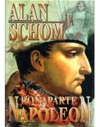 Bonaparte Napoleon - SCHOM, ALAN