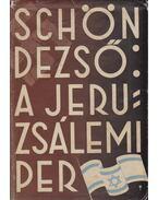 A jeruzsálemi per - Schön Dezső