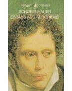 Essays and Aphorisms - Schopenhauer, Arthur