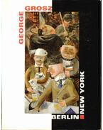 George Grosz - Schuster, Peter-Klaus (szerk.)