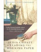 Lydia Cassatt Reading the Morning Paper - SCOTT CHESSMAN, HARRIET