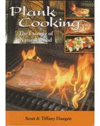 Plank cooking - Scott Haugen, Tiffany Haugen