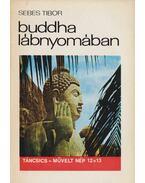 Buddha lábnyomában - Sebes Tibor