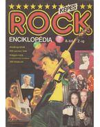 Képes rock enciklopédia A-tól Z-ig - Sebők János, Szőnyei Tamás, Kapuvári Gábor, Gurály László, Herskovits Iván, Nemes Nagy Péter