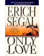 Only Love - Segal, Erich