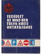 Segédlet az MHS-ben folyó KRESZ oktatásáshoz - Schatzl István