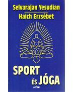 Sport és jóga - Selvarajan Yesudian, Haich Erzsébet