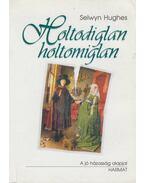 Holtodiglan-holtomiglan - Selwyn Hughes