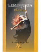 LEMangURIA - ÉletTánc (dedikált) - Semsei Anelika