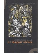 21 magyar szöveg - Serdián Miklós György