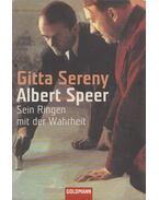 Albert Speer - Sereny, Gitta
