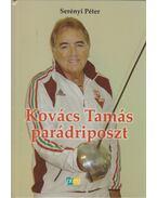 Kovács Tamás parádriposzt - Serényi Péter