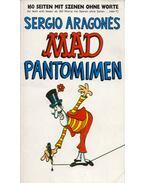 Mad Pantomimen - Sergio Aragonés