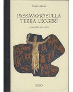 Passavamo Sulla Terra Leggeri - Sergio Atzeni