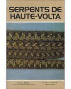Serpents de Haute-Volta - Benigno Roman