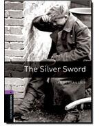The Silver Sword - Stage 4 - SERRAILLER, IAN