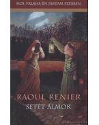 Setét álmok - Raoul Renier