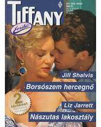 Borsószem hercegnő / Nászutas lakosztály - Shalvis, Jill, Jarrett, Liz
