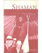 Shaman Volume 15 Numbers 1 and 2 - Hoppál Mihály, Molnár Ádám (szerk.)