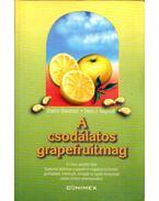 A csodálatos grapefruitmag - Sharamon, Shalila, Baginski, Bodo J.