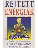 Rejtett energiák - Sharamon, Shalila, Baginski, Bodo J.