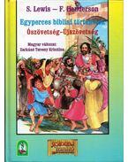 Egyperces bibliai történetek Ószövetség-Újszövetség - Shari Lewis, Henderson, Florence