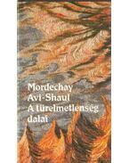 A türelmetlenség dalai - Shaul-Avi Mordechay