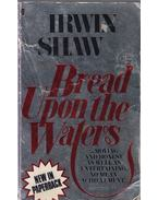 Bread Upon the Waters - Shaw, Irwin