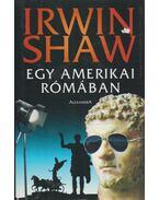 Egy amerikai Rómában - Shaw, Irwin