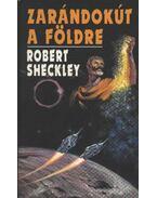 Zarándokút a Földre - Sheckley, Robert