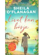 Livet kan börja - Sheila O'Flanagan