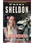 A Maffia helytartója - Sheldon, Peter