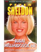 Budai milliárdosok I-II. (dedikált) - Sheldon, Peter