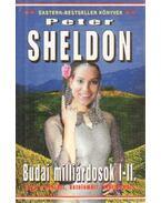 Budai milliárdosok I-II. - Sheldon, Peter