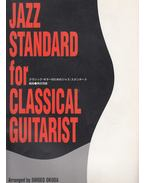 Jazz Standard for Classical Guitarist - Shigeo Okuda