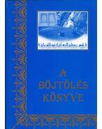 A böjtölés könyve - Shubail Mohamed Eisa (szerk.)