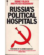 Russia's Political Hospitals: The Abuse of Psychiatry in the Soviet Union - Sidney Bloch, Peter Reddaway