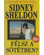 Félsz a sötétben? - Sidney Sheldon